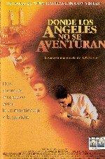 Donde los ángeles no se aventuran (1991)
