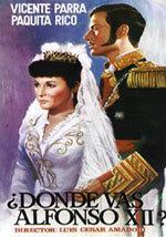 ¿Dónde vas, Alfonso XII? (1958)