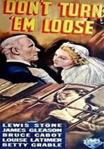Don't Turn 'em Loose (1936)