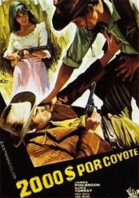 Dos mil dólares por coyote (1966)