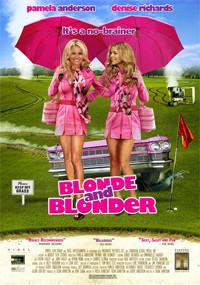 Dos rubias muy rubias (2007)
