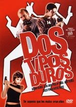 Dos tipos duros (2003)