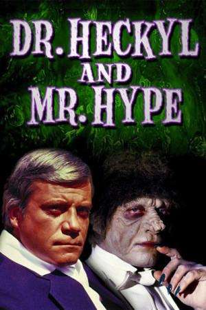 Dr. Heckyl y Mr. Hype