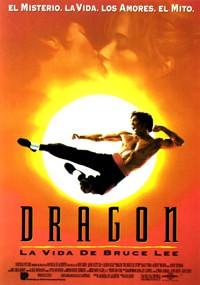 Dragón. La vida de Bruce Lee (1993)