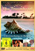 Dream Hotel: México (2005)