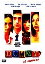Dummy, el muñeco (2002)