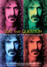 Eat That Question: Frank Zappa en sus propias palabras (2016)