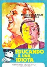 Educando a una idiota (1969)