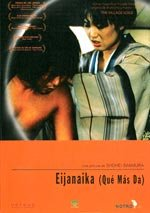 Eijanaika (Qué más da) (1981)