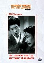 El amor de la actriz Sumako (1947)