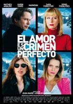 El amor es un crimen perfecto (2013)