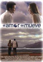 El amor se mueve (2008)