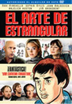El arte de estrangular (2006)