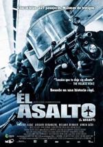 El Asalto Pelicula 2010 Critica Reparto Sinopsis Premios Decine21 Com