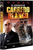 El asesinato de Carrero Blanco (2011)