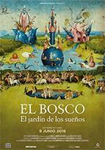 El Bosco: El jardín de los sueños (2016)