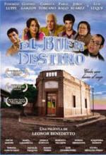 El buen destino (2005)