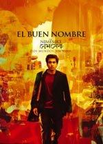 El buen nombre (2007)