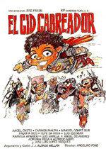 El Cid cabreador (1983)