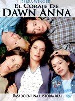 El coraje de Dawn Anna