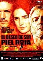 El deseo de ser piel roja (2002)
