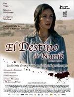 El destino de Nunik (2007)