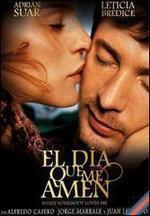 El día que me amen (2003)