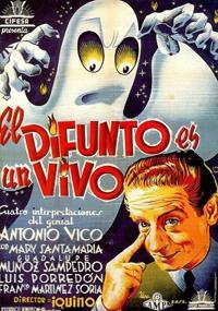 El Difunto Es Un Vivo 1941 Pel U00edcula 1941 Cr U00edtica