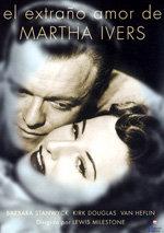El extraño amor de Martha Ivers