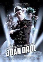El fantástico mundo de Juan Orol (2012)