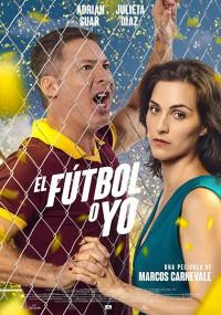 El fútbol o yo (2017)