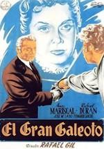 El gran Galeoto (1951)
