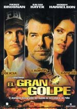 El gran golpe (2004)
