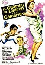El guardia, el ladrón y la camarera (1958)