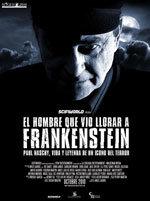 El hombre que vio llorar a Frankenstein (2010)