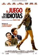 El juego de los idiotas (2006)