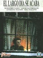 El largo día se acaba (1992)