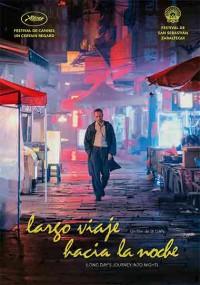 Largo viaje hacia la noche (2018)