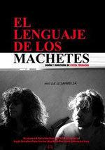 El lenguaje de los machetes (2011)