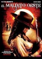 El maldito Oeste (2007)