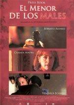 El menor de los males (2007)