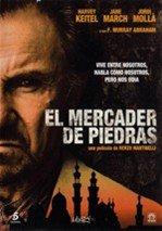 El mercader de piedras (2006)