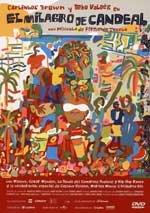 El milagro de Candeal (2004)