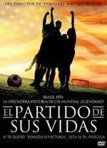 El partido de sus vidas (2005)
