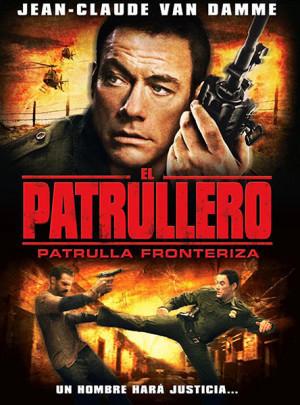 El patrullero: Patrulla fronteriza (2008)