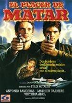 El placer de matar (1988)