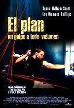 El plan. Un golpe a todo volumen (2002)