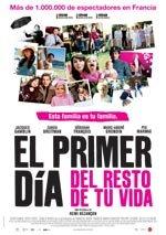 El primer día del resto de tu vida (2008)