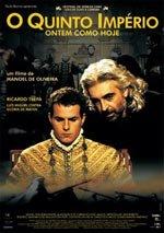 El Quinto Imperio: ayer como hoy (2004)