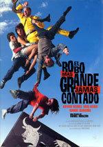 El robo más grande jamás contado (2002)
